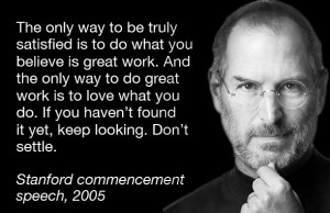 Steve Jobs Don't settle