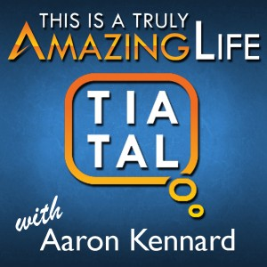The Truly Amazing Life Podcast
